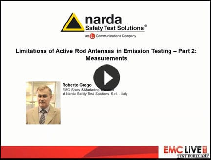 Narda Presents Limitations of Active Rod Antennas in Emission Testing - Part 2: Measurements