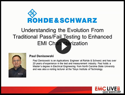 Rohde & Schwarz Presents Understanding the Evolution From Traditional Pass/Fail Testing to Enhanced EMI Characterization
